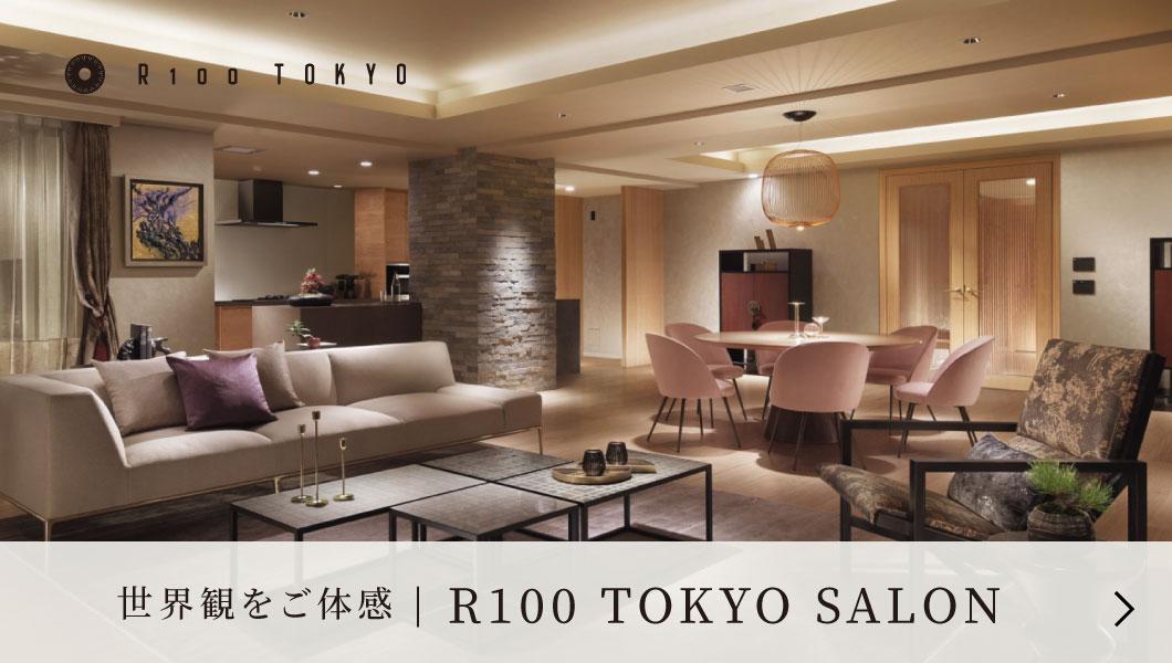 R100 TOKYO SALON